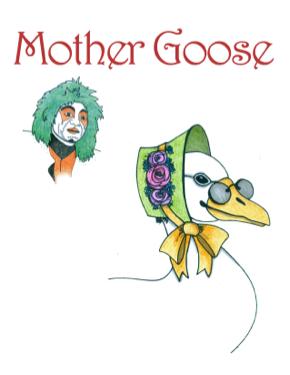 Mother Goose - Metro Theatre