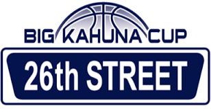 Big Kahuna Cup - 26th Street Tournament