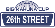Big Kahuna Cup - 26th Street Tournament